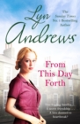 From this Day Forth : Can true love hope to triumph? - eBook
