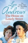 The House on Lonely Street : A completely gripping saga of friendship, tragedy and escape - eBook