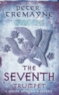 The Seventh Trumpet (Sister Fidelma Mysteries Book 23) : A page-turning medieval mystery of murder and intrigue - eBook