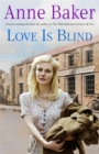 Love is Blind : A gripping saga of war, tragedy and bitter jealousy - Book