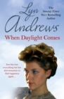 When Daylight Comes : An engrossing saga of family, tragedy and escapism - eBook