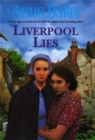 Liverpool Lies : One war. Two sisters. A multitude of secrets. - eBook