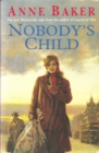 Nobody's Child : A heart-breaking saga of the search for belonging - eBook