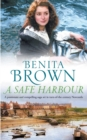 A Safe Harbour : A passionate and evocative saga of love and loss - eBook