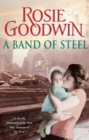 A Band of Steel : A family threatened by war but destroyed by love - eBook