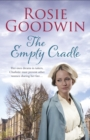 The Empty Cradle : An unforgettable saga of compassion in the face of adversity - eBook