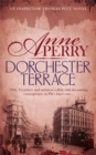 Dorchester Terrace (Thomas Pitt Mystery, Book 27) : Espionage and betrayal in the foggy streets of Victorian London - Book