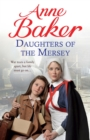 Daughters of the Mersey : War rips a family apart, but life must go on - eBook