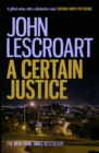 A Certain Justice : A thrilling murder mystery in the city of San Francisco - eBook