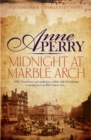 Midnight at Marble Arch (Thomas Pitt Mystery, Book 28) : Danger is only ever one step away - eBook