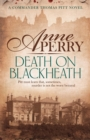 Death On Blackheath (Thomas Pitt Mystery, Book 29) : Secrecy, betrayal and murder on the streets of Victorian London - eBook