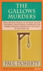 The Gallows Murders (Tudor Mysteries, Book 5) : A gripping Tudor mystery of blackmail, treason and murder - eBook
