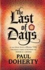The Last of Days : A gripping mystery of the Tudor Court - eBook