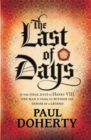 The Last of Days : A gripping mystery of the Tudor Court - Book