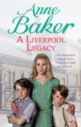 A Liverpool Legacy : An unexpected tragedy forces a family to fight for survival... - Book
