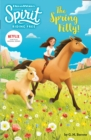 Spirit Riding Free: The Spring Filly! : Spirit Riding Free Chapter Books - Book