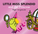 Little Miss Splendid and the Princess - Book
