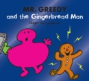 Mr. Greedy and the Gingerbread Man - Book