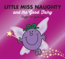 Little Miss Naughty and the Good Fairy - Book