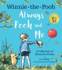 Winnie-the-Pooh: Always Pooh and Me: A Collection of Favourite Poems - Book