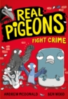 Real Pigeons Fight Crime (Real Pigeons series)