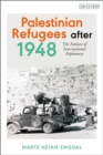 Palestinian Refugees after 1948 : The Failure of International Diplomacy - eBook