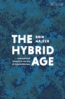 The Hybrid Age : International Security in the Era of Hybrid Warfare - Book