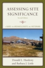 Assessing Site Significance : A Guide for Archaeologists and Historians - eBook