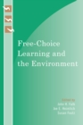 Free-Choice Learning and the Environment - eBook