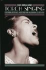 Torch Singing : Performing Resistance and Desire from Billie Holiday to Edith Piaf - eBook