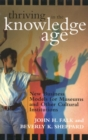 Thriving in the Knowledge Age : New Business Models for Museums and Other Cultural Institutions - eBook
