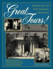 Great Tours! : Thematic Tours and Guide Training for Historic Sites - eBook