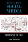 Food and Social Media : You Are What You Tweet - eBook