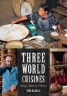 Three World Cuisines : Italian, Mexican, Chinese - eBook