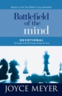 Battlefield of the Mind Devotional : 100 Insights That Will Change the Way You Think - eBook