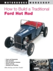 How to Build a Traditional Ford Hot Rod - Book