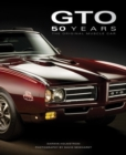 Pontiac Gto 50 Years : The Original Muscle Car - Book