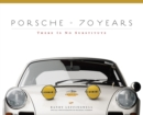 Porsche 70 Years : There Is No Substitute - Book