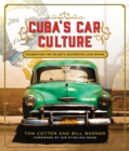 Cuba'S Car Culture : Celebrating the Island's Automotive Love Affair - Book