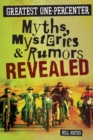 Greatest One-Percenter Myths, Mysteries, and Rumors Revealed - eBook
