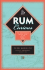 Rum Curious : The Indispensable Tasting Guide to the World's Spirit - Book