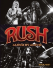 Rush : Album by Album - Book
