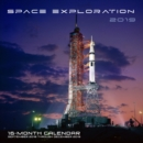 Space Exploration 2019 : 16-Month Calendar Includes September 2018 through December 2019 - Book