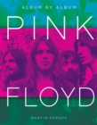 Pink Floyd : Album by Album - Book