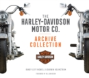 The Harley-Davidson Motor Co. Archive Collection - Book