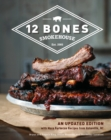 12 Bones Smokehouse : An Updated Edition with More Barbecue Recipes from Asheville, NC - Book