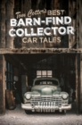 Tom Cotter's Best Barn-Find Collector Car Tales - Book