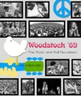 Woodstock : The 1969 Rock and Roll Revolution - Book