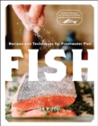 Fish : Recipes and Techniques for Freshwater Fish - Book