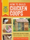 How to Build Chicken Coops : Everything You Need to Know, Updated & Revised - Book